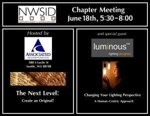 Chapter Meeting at Associated Incorporated Designers' Showroom co Hosted by Luminous Northwest @ Associated Inc.