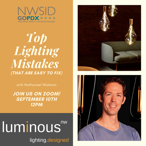 Portland Chapter Digital Event: Top Lighting Mistakes (That Are Easy to Fix) with Nathanael Washam