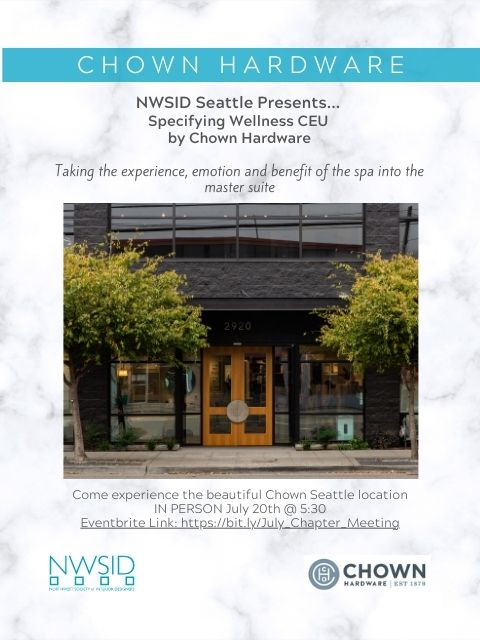 NWSID July Chapter Meeting Hosted by Chown Hardware @ Chown Seattle