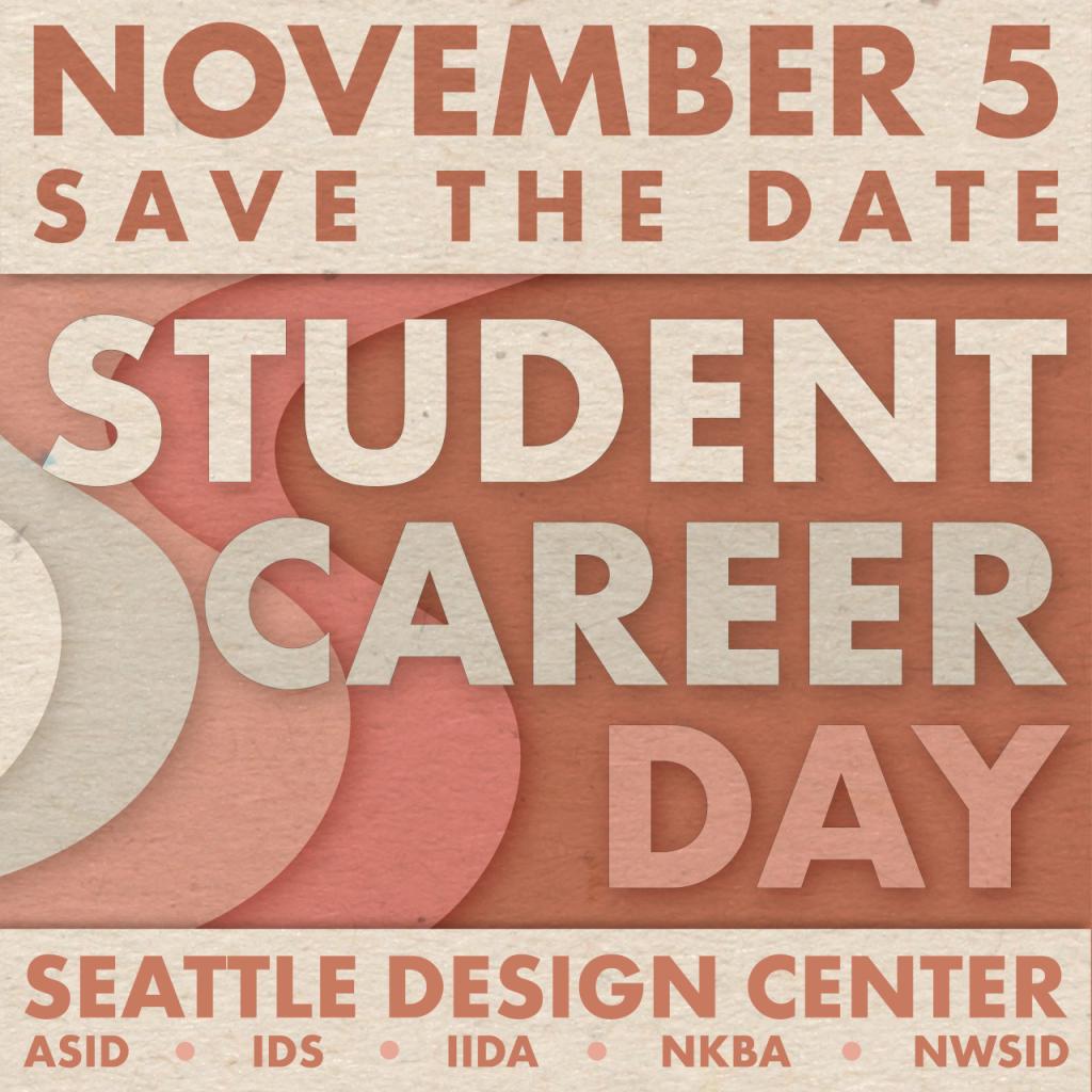 Student Career Day! @ Seattle Design Center